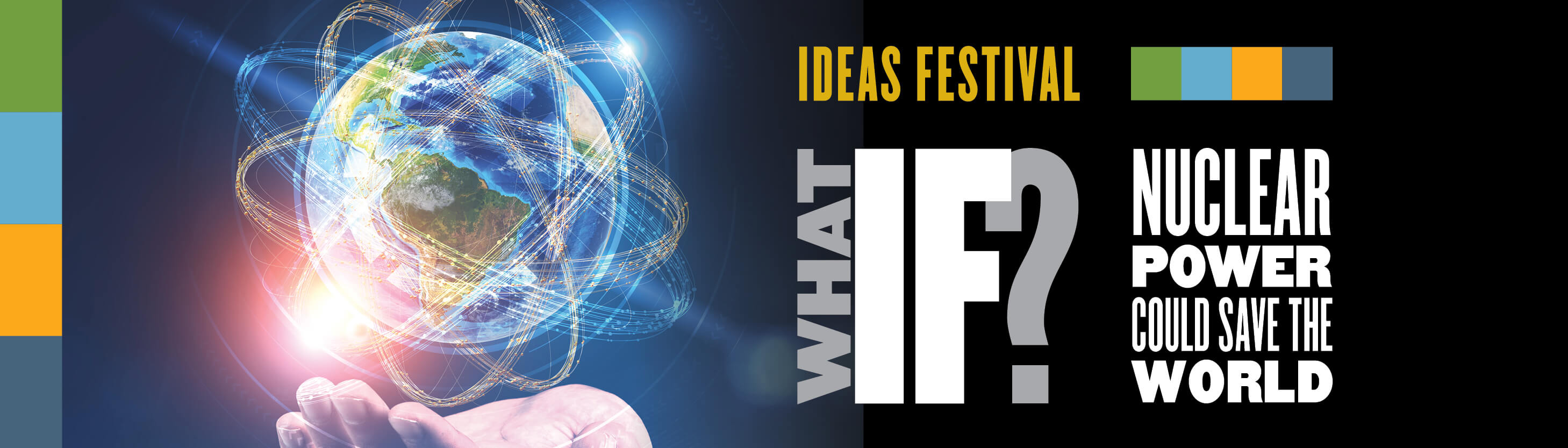 Ideas Festival: What if nuclear power could save the world?