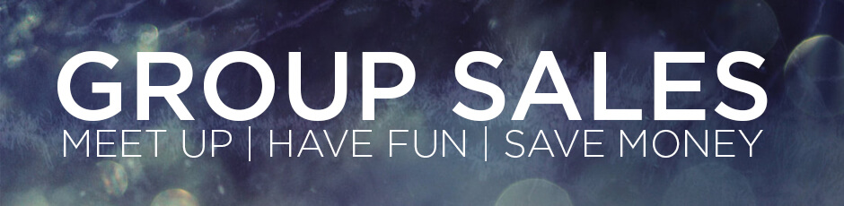 Group Sales. Meet Up, Have Fun, Save Money