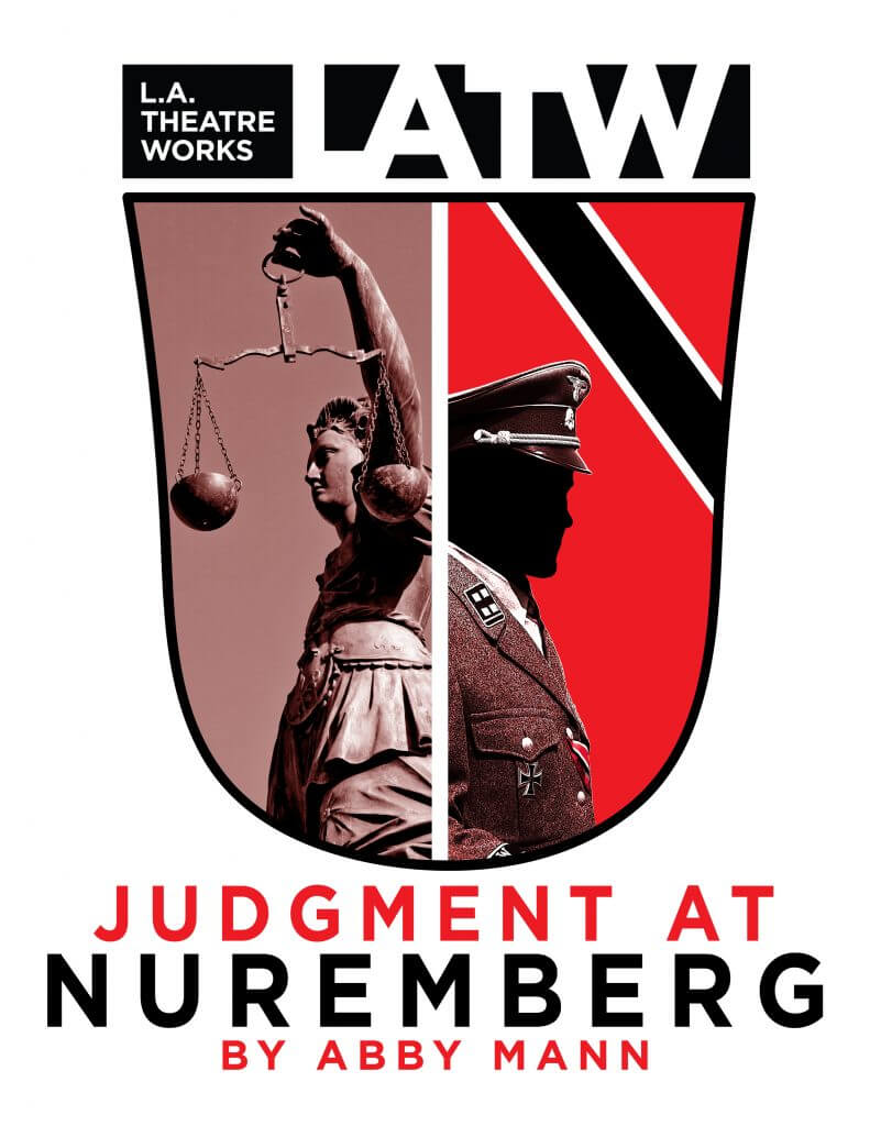 L.A. Theatre Works Judgment at Nuremberg / October 18-19 / Loeb Playhouse
