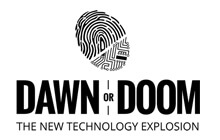 Dawn or Doom The New Technology Explosion with Thumbprint Logo