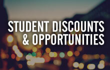 Student Discounts and Opportunities