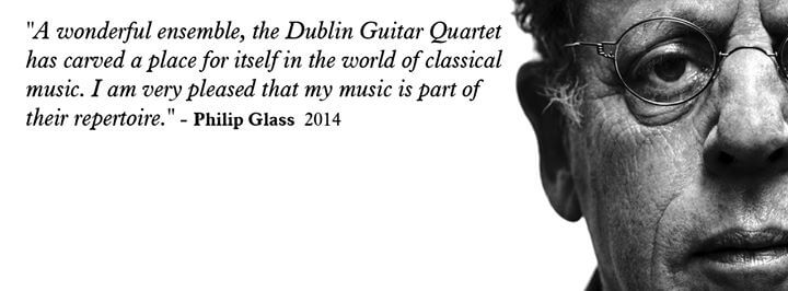 Dublin Guitar Quartet Philip Glass Quote