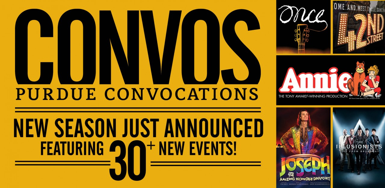 New Purdue Convocations Season Just Announced, Featuring 30+ NEW Events, including Broadway Hits Annie, 42nd Street, Once, The Illusionists, and Joseph and the Amazing Technicolor Dreamcoat
