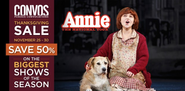 50% off Annie: The National Tour at Purdue