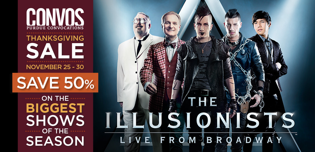 50% off The Illusionists at Purdue