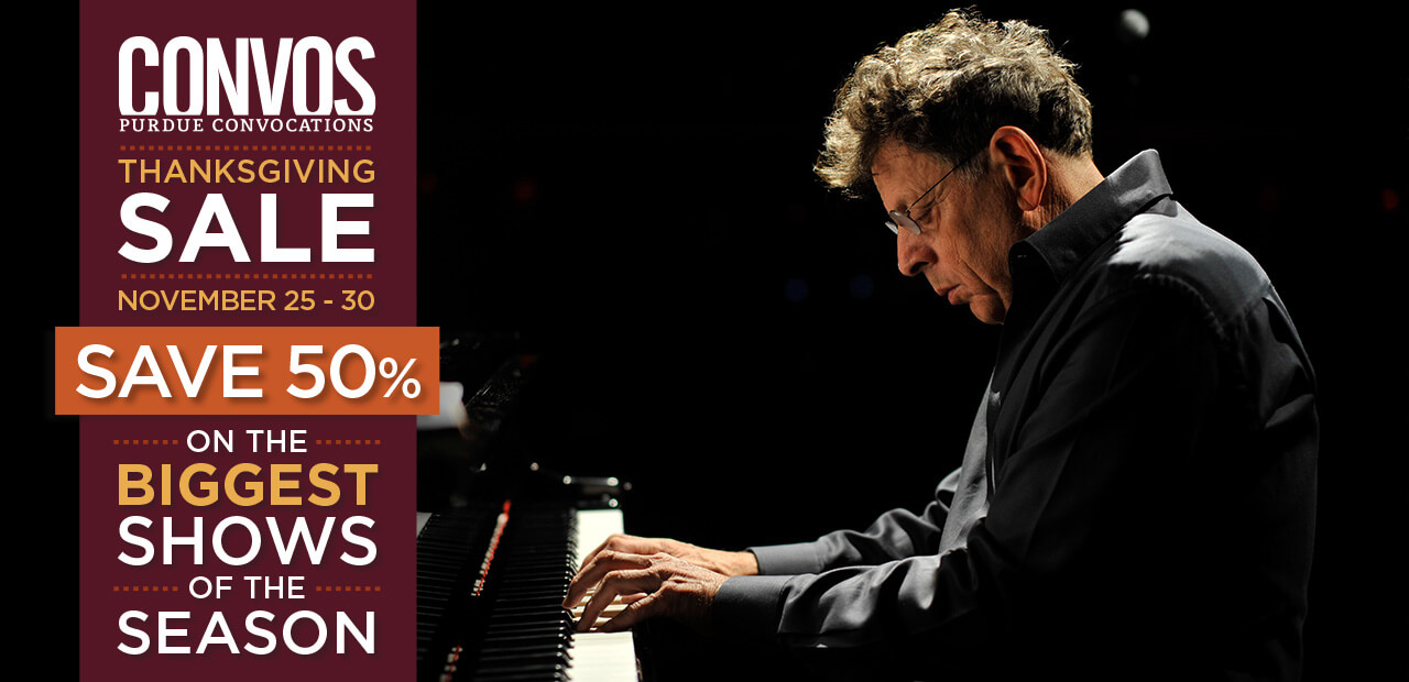 50% off Philip Glass at Purdue