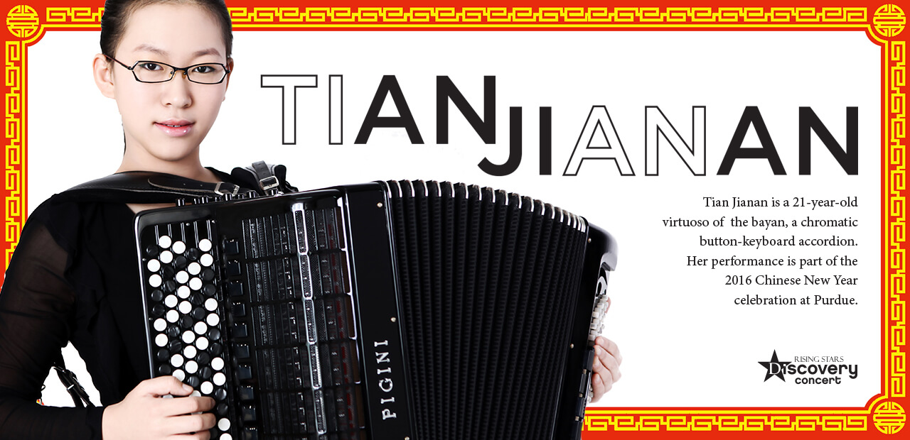 Tian Jianan is a 21-year-old virtuoso of the bayan, a chromatic button-keyboard accordion. Her performance is part of the 2016 Chinese New Year celebration at Purdue.