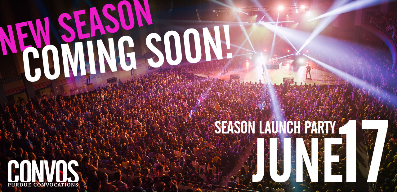 New Season Coming Soon! Purdue Convocations Season Launch Party June 17