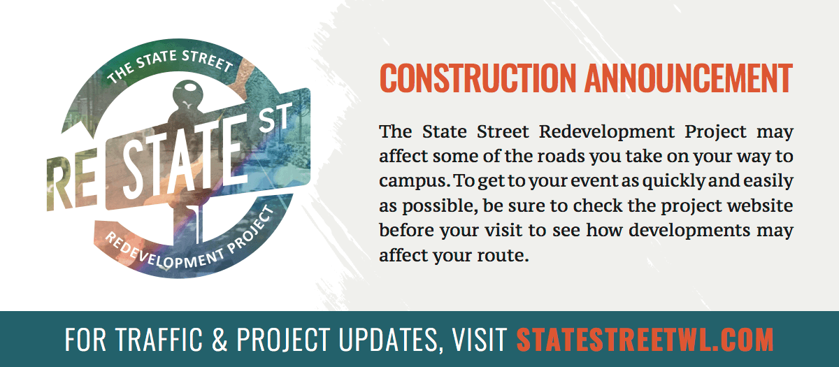 Construction Announcement: The West Lafayette State Street Redevelopment Project may affect some of the roads you take on your way to campus. To get to your event as quickly and easily as possible, be sure to check the project website before your visit to see how developments may affect your route. FOR TRAFFIC & PROJECT UPDATES, VISIT STATESTREETWL.COM