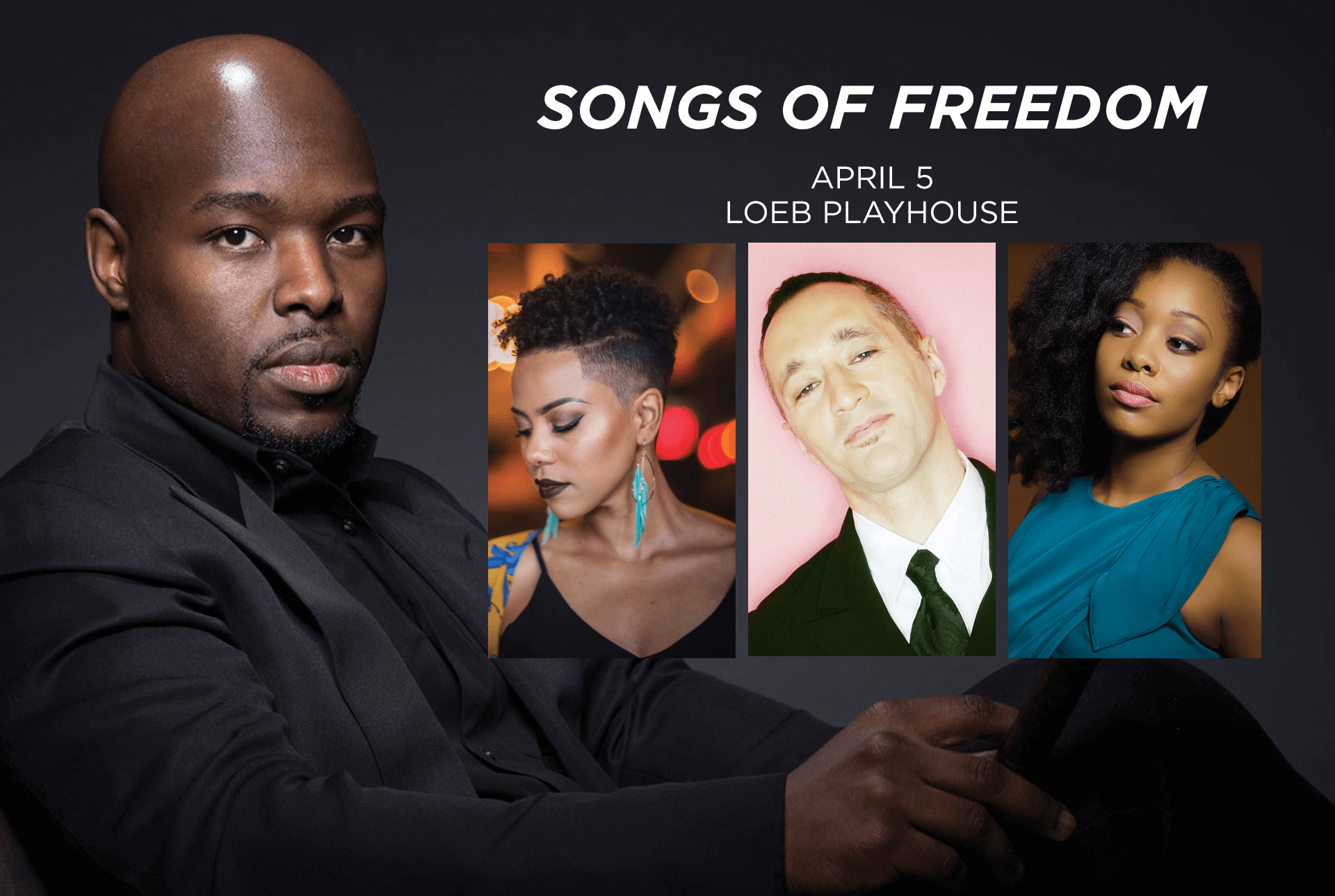 Songs of Freedom, April 5, 2018 Loeb Playhouse
