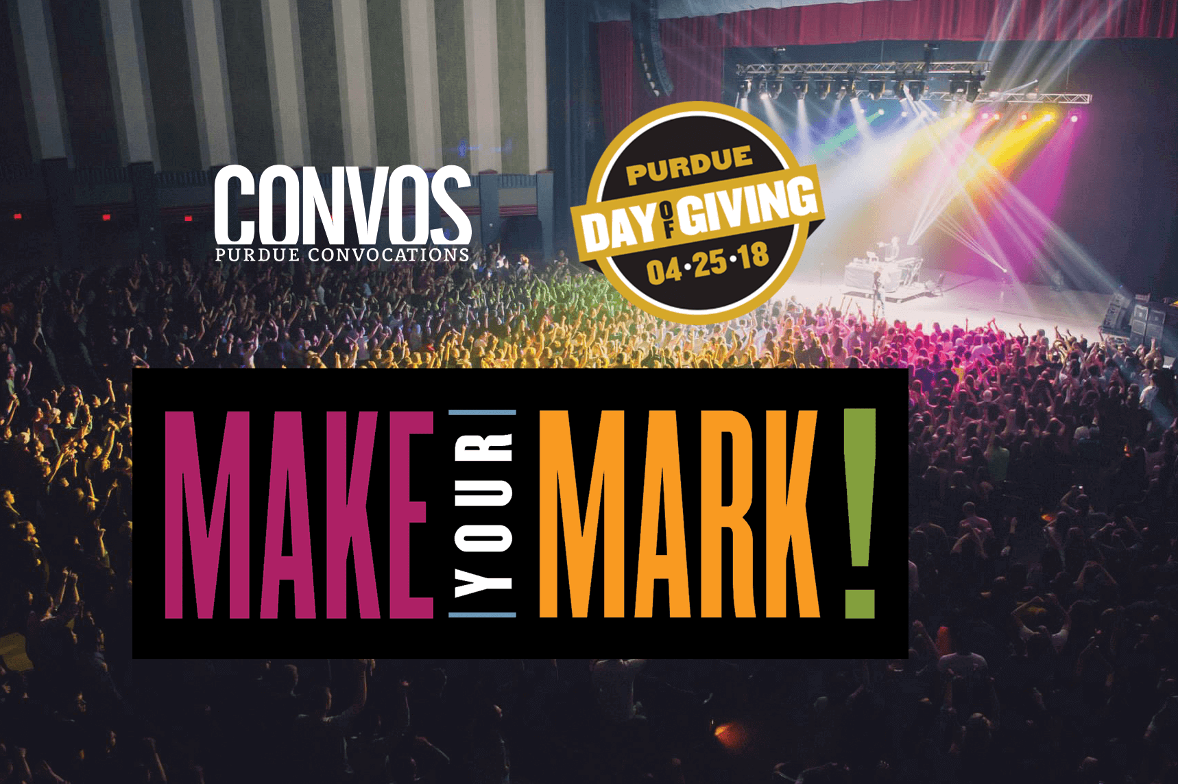 Mark Your Mark on Purdue Convocations - Purdue Day of Giving April 25, 2018