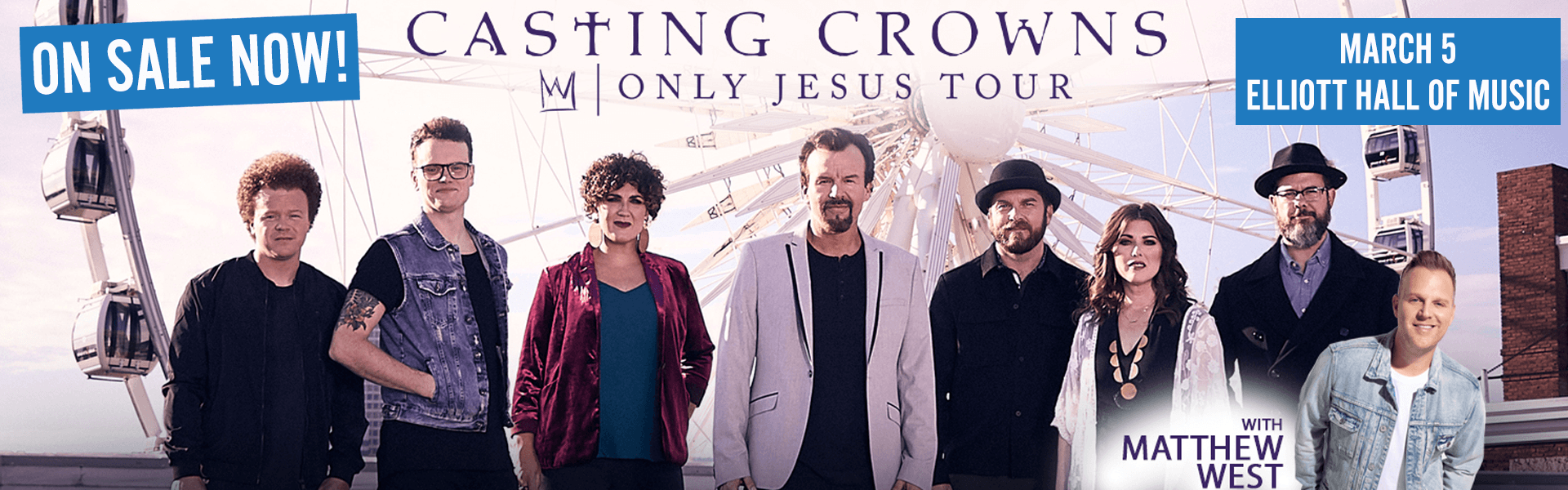 Casting Crowns on sale now