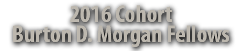 2016 Cohort Burton D. Morgan Fellows word banner