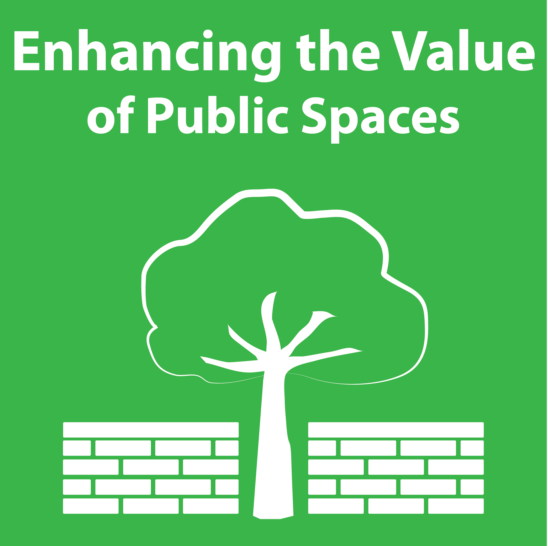 Enhancing the Value of Public Spaces