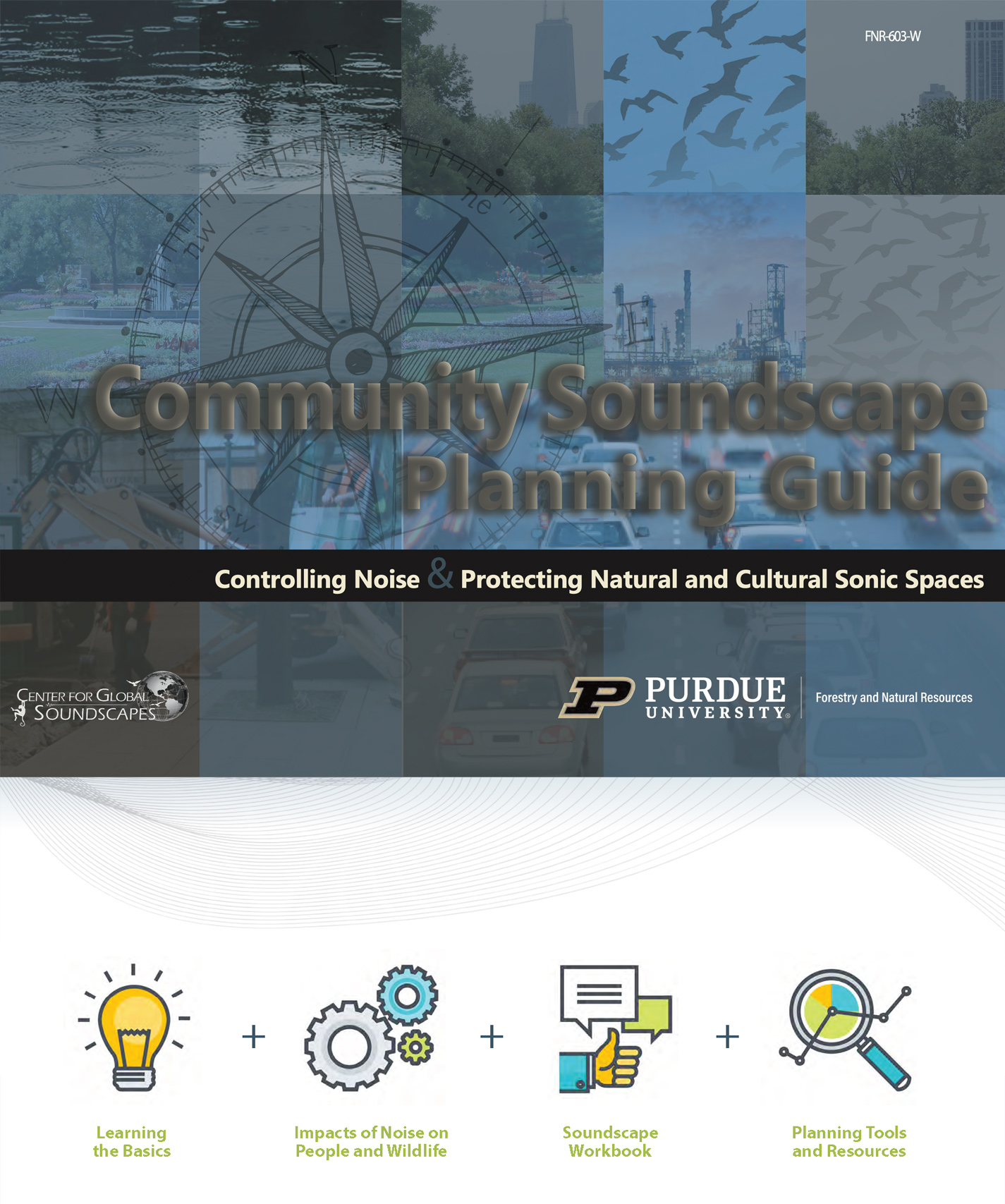Community Soundscape Planning Guide: Controlling Noise & Protecting Natural and Cultural Sonic Spaces