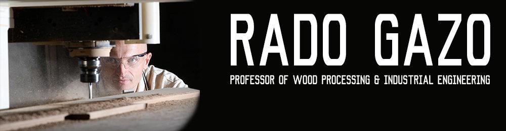 Rado Gazo, Professor of Wood Processing and Industrial Engineering