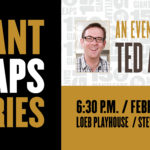 An Evening with Ted Allen February 20 6:30PM Loeb Playhouse