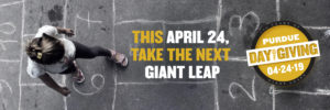 This April 24, take the next Giant Leap - Purdue Day of Giving, April 24, 2019