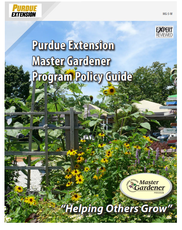 Link to Purdue Publication MG-5-W - Purdue Master Gardener Program Policy Guide