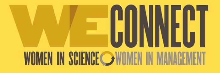 We Connect: Women in Science, Women in Management