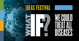Graphic for Ideas Festival and Drug Discovery symposium