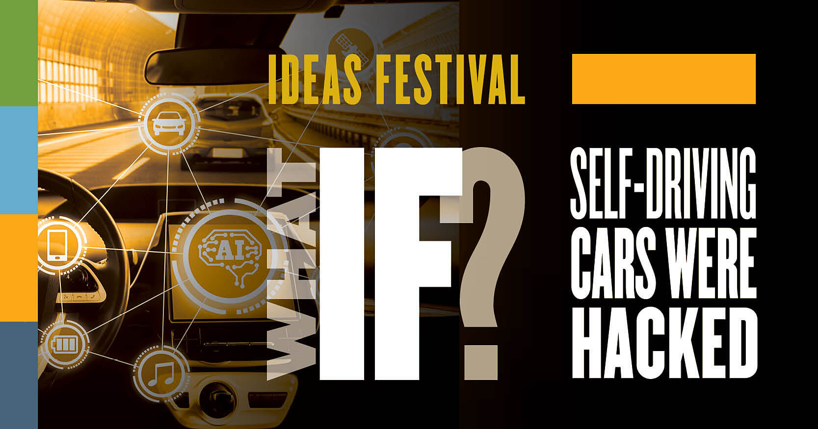 Self-driving or self-defeating: Ideas Festival to provide answers